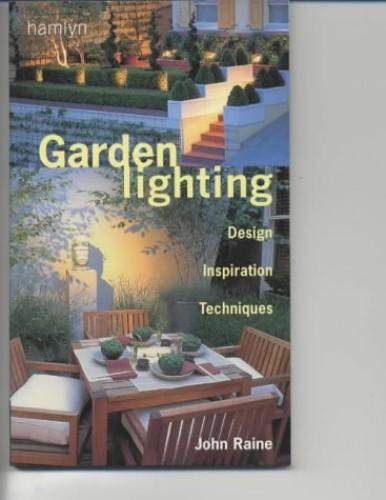 Garden Lighting By John Raine