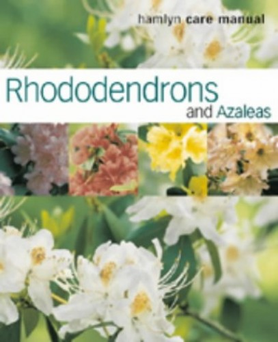 Rhododendrons and Azaleas By Kenneth Cox