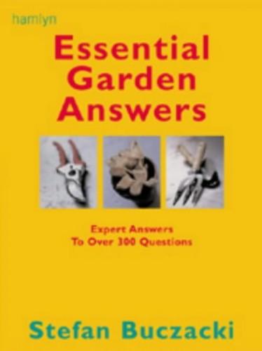 Essential Garden Answers By Stefan T. Buczacki