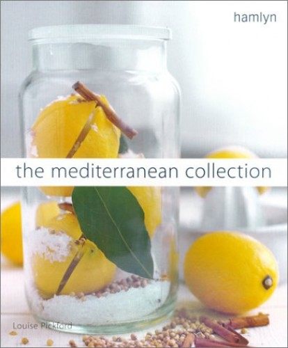 The Mediterranean Collection By Louise Pickford