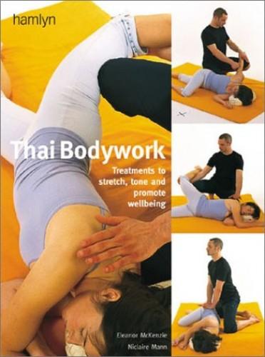 Thai Bodywork by Eleanor McKenzie