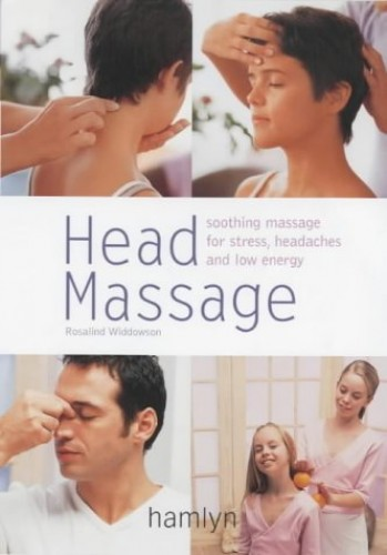 Head Massage (Pyramid PB) By Rosalind Widdowson