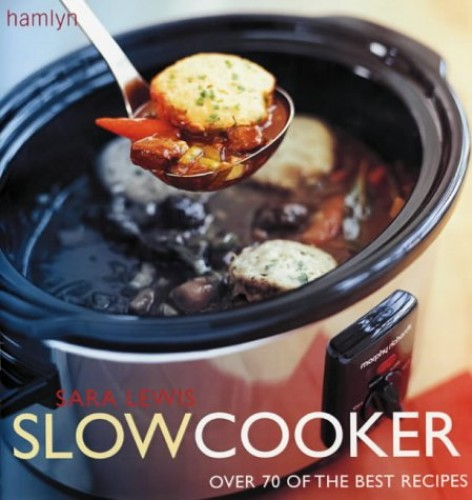 Slow Cooker By Sara Lewis