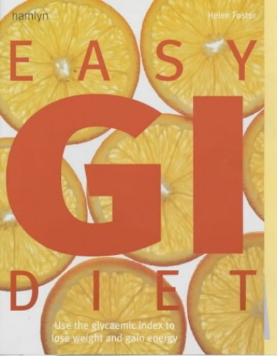 Easy GI Diet By Helen Foster