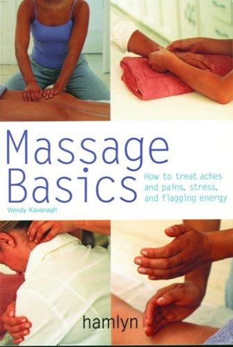 Massage Basics (Pyramid PB) By Wendy Kavanagh