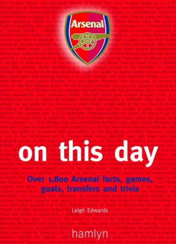 Arsenal: On This Day By Hamlyn