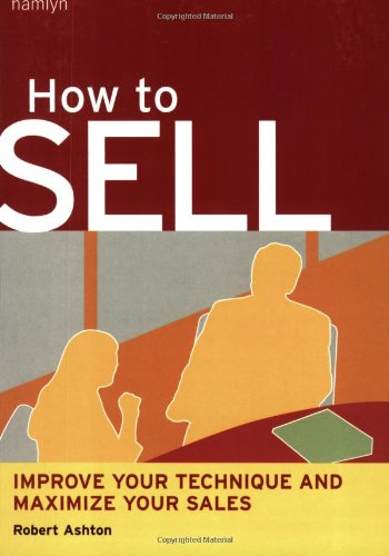 How to Sell By Robert Ashton