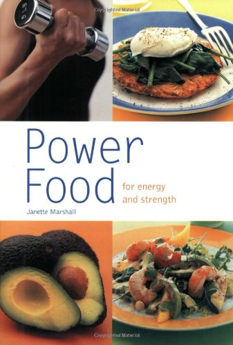Power Food By Janette Marshall
