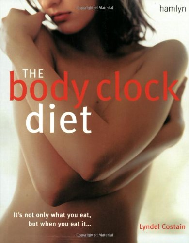 The Body Clock Diet By Lyndel Costain