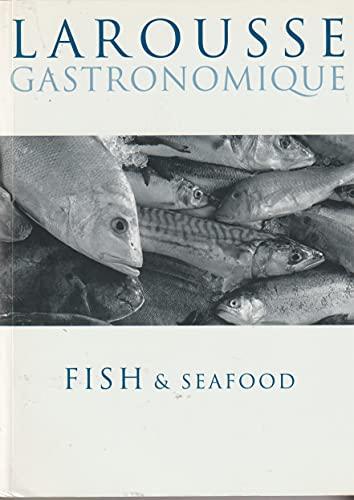 Larousse Gastronomique Recipe Collection: Fish & Seafood