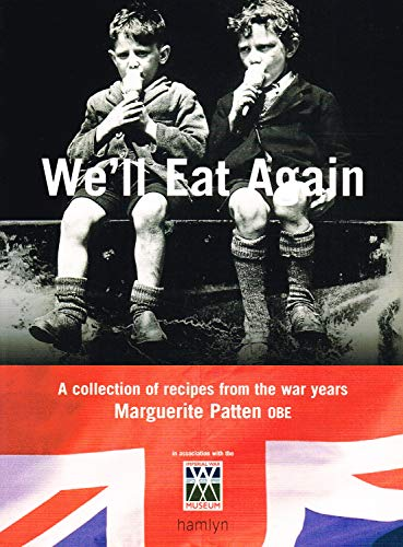 We'll Eat Again : By Marguerite Patten