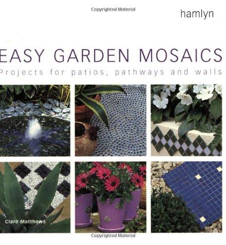 Easy Garden Mosaics By Clare Matthews