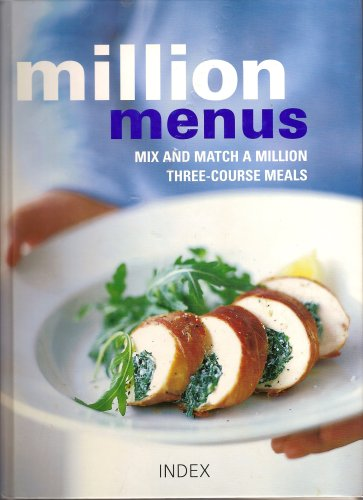 Million Menus - Mix and Match a Million Three Course Meals By Hamlyn
