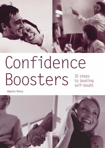 Confidence Boosters By Martin Perry
