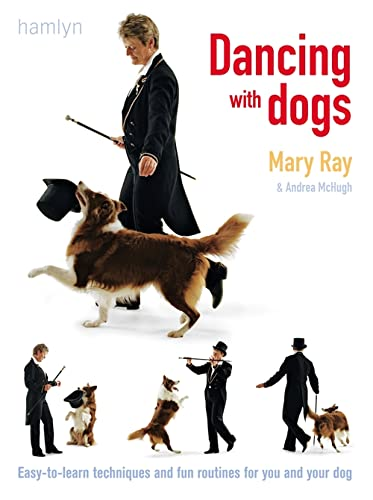 Dancing with Dogs By Andrea McHugh (Author)