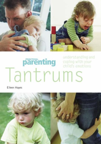 Tantrums By Eileen Hayes