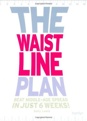 The Waistline Plan By Sally Lewis