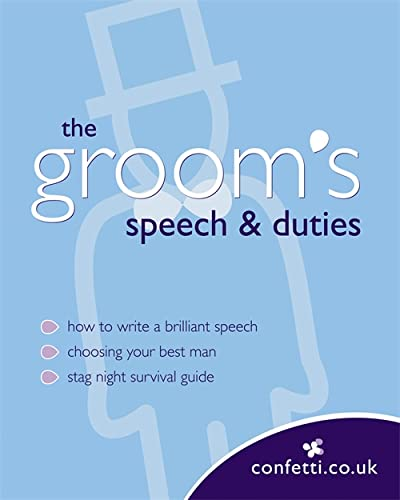 Confetti: The Groom's Speech & Duties