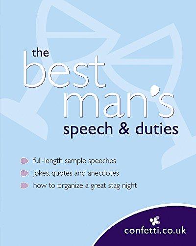 Confetti: The Best Man's Speech & Duties By confetti.co.uk
