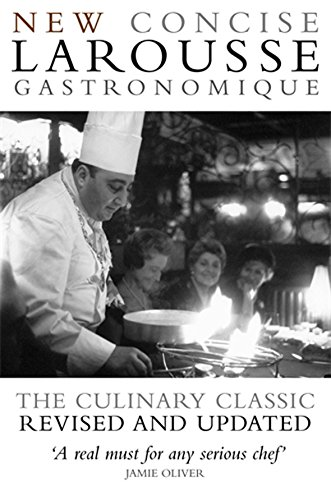 Concise Larousse Gastronomique: The World's Greatest Cookery Encyclopedia By Hamlyn