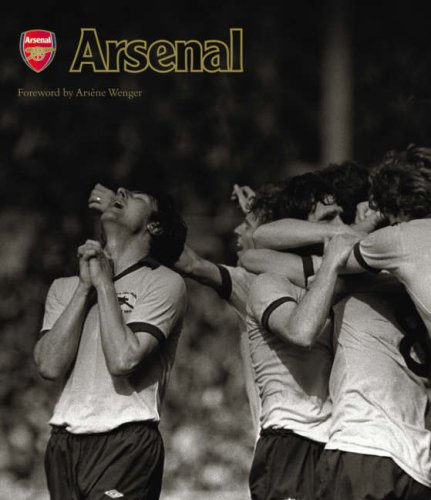 Arsenal By Foreword by Arsene Wenger