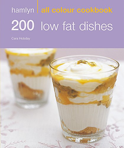 200 Low Fat Dishes by Cara Hobday