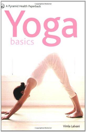 Yoga Basics By Vimla Lalvani