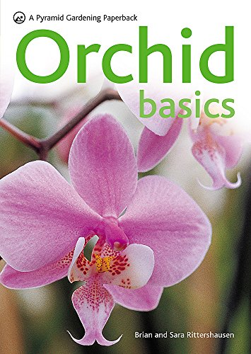 Orchid Basics by Brian Rittershausen