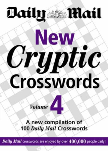 Daily Mail: New Cryptic Crosswords 4