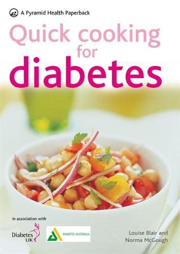 Quick Cooking for Diabetes: 70 Recipes in 30 Minutes or Less by Louise Blair
