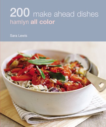 Hamlyn All Colour Cookery: 200 Make Ahead Dishes By Sara Lewis