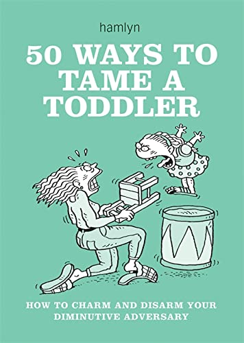 50 Ways to Tame a Toddler By Jane McIntosh