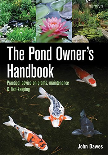 Pond Owner's Handbook By John A. Dawes