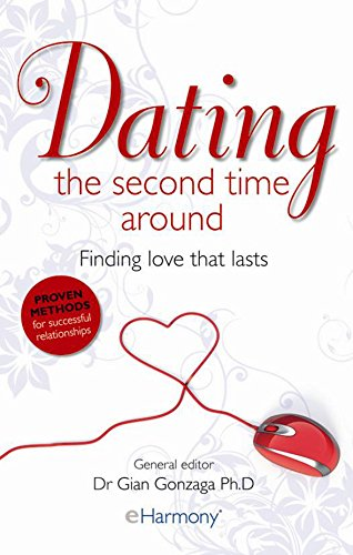 Dating the Second Time Around By Dr. Gian Gonzaga