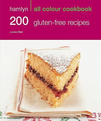 200 Gluten-Free Recipes by Louise Blair