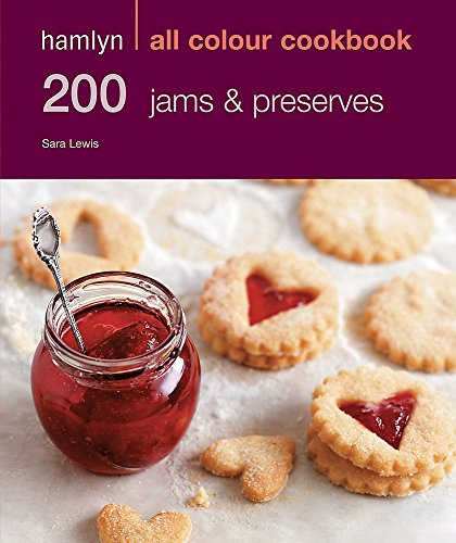 200 Jams & Preserves by Sara Lewis