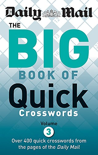 Daily Mail: Big Book of Quick Crosswords 3 By Daily Mail