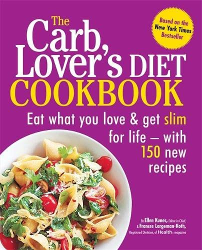 The CarbLover's Diet Cookbook by Ellen Kunes