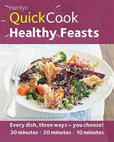 Hamlyn QuickCook: Healthy Feasts by Joy Skipper