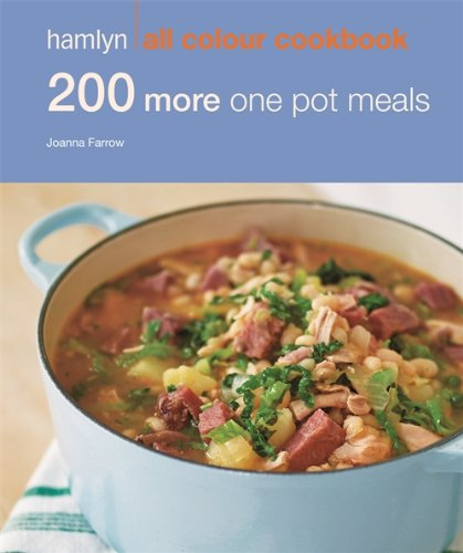 200 More One Pot Meals: Hamlyn All Colour Cookbook (Hamlyn All Colour Cookery)