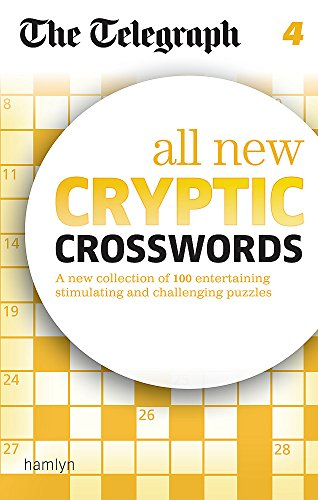 The Telegraph: All New Cryptic Crosswords 4 By The Daily Telegraph