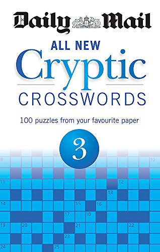 Daily Mail: All New Cryptic Crosswords 3 By Daily Mail