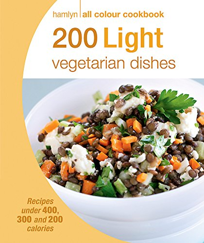 200 Light Vegetarian Dishes by Angela Dowden