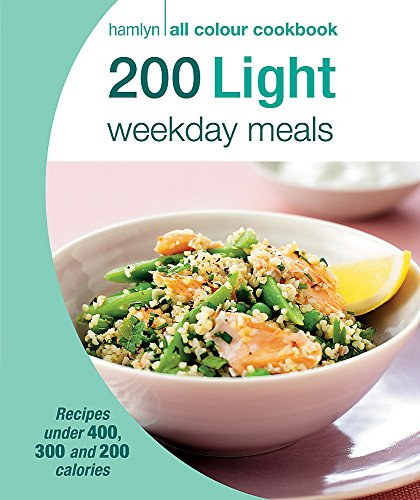 Hamlyn All Colour Cookery: 200 Light Weekday Meals By Angela Dowden