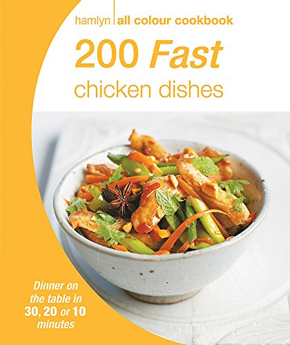 Hamlyn All Colour Cookery: 200 Fast Chicken Dishes By Ed Alex Stetter