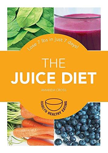 The Juice Diet By Amanda Cross
