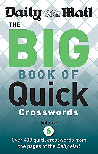 Daily Mail Big Book of Quick Crosswords Volume 6 by Daily Mail