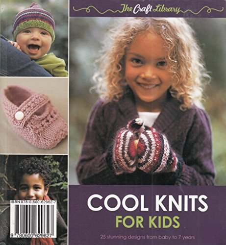 Cool Knits for kids By Kate Gunn and Robyn MacDonald