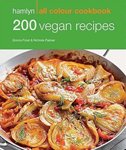Hamlyn All Colour Cookery: 200 Vegan Recipes By Hamlyn