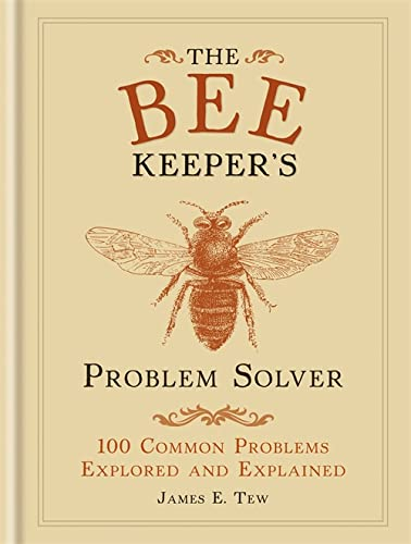 The Bee Keeper's Problem Solver (Problem Solvers) By James E. Tew
